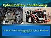 Get here your car hybrid battery conditioning service