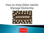 How to Help Older Adults Manage Dementia