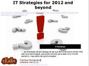 Softelab - IT Strategies for 2010 and Be
