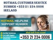 Hotmail Customer Service Number +353 21 2340006 Ireland