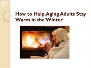 How to Help Aging Adults Stay Warm in the Winter