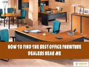 How To Find The Best Office Furniture Dealers Near Me - Aeron Bitcoin