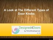 A Look at The Different Types of Door Knobs