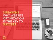 3 Reasons Why Website Optimization Is The Key To Success