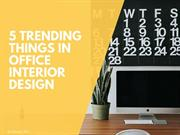 5 Trending Things In Office Interior Design | Newtoninex