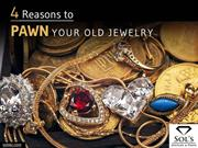 4 Reasons to Pawn Your Old Jewelry at a Kansas City Pawn Shop