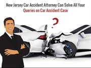 Car Accident Attorney Can Solve All Your Queries on Car Accident Case