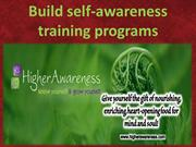 Build self-awareness training programs