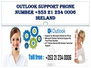 Outlook Support Phone Number +353 21 2340006 Ireland