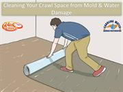 Cleaning Your Crawl Space from Mold & Water Damage