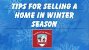Tips for Selling a Home In Winter Season