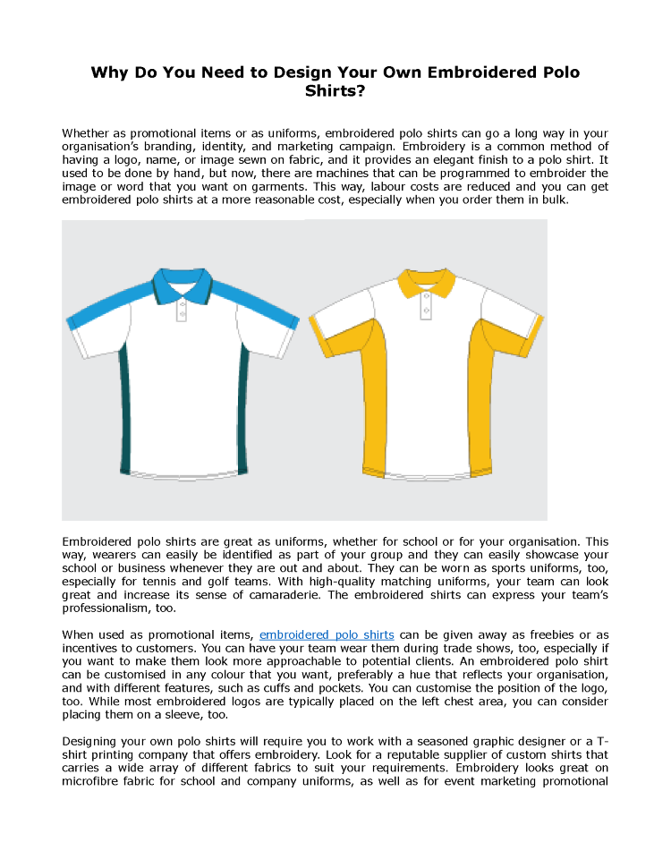 878b0077 Why Do You Need to Design Your Own Embroidered Polo Shirts |authorSTREAM