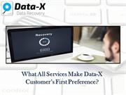 What All Services Make Data-X Customer's First Preference?