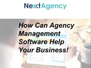 How Can Agency Management Software Help Your Business!