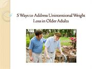 5 Ways to Address Unintentional Weight Loss in