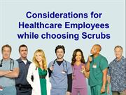 considerations for healthcare employees while choosing scrubs