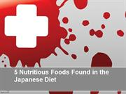 5 Nutritious Foods Found in the Japanese Diet