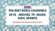 The Best Roku Channels 2018 - Movies, TV, Music, Kids, Sports