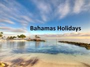 Unwind on Fascinating Beaches in The Bahamas