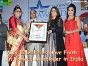 Why Celebrities Have Faith in Famous Astrologer in India