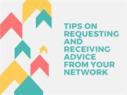 Requesting and Receiving Advice from Your Network