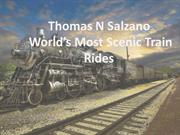 Thomas N Salzano World's Most Scenic Train Rides