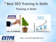Best SEO Training In Delhi - Training In Delhi