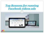 Top Reasons for running Facebook videos ads.in