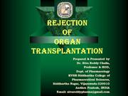 Rejection of organ transplantation