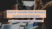 How to Transfer Files Between Huawei and Computer