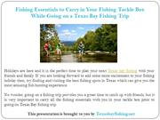 Fishing Essentials to Carry in Your Fishing Tackle Box While Going on