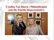 Cynthia Van Buren - Philanthropist and the Florida Representative
