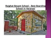 Rajghat Besant School - Best Boarding School in Varanasi
