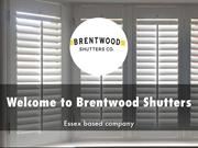 Brentwood Shutters Presentation