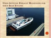 Used Genuine Exhaust Manifolds for your Boat Engine