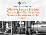 Secure Product Destruction Services for Diverse Industries
