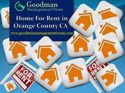 Home For Rent in Orange County CA