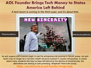AOL Founder Brings Tech Money to States America Left Behind