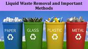 Liquid Waste Removal and Important Methods