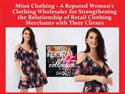 Missi Clothing – A Reputed Women's Clothing Wholesaler for Strengtheni