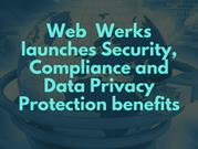 Web Werks launches Security, Compliance and Data Privacy Protection