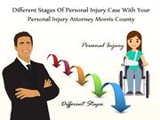 Different Stages Of Personal Injury Case With Your Personal Injury Att