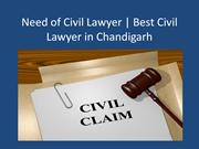 Need of Civil Lawyer | Best Civil Lawyer in Chandigarh