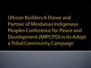 Ulticon Builders A Donor and Partner of Mindanao Indigenous Peoples Co