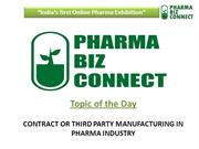 Third Party and Contract Manufacturer in Pharma Industary