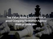 Top Value Added Services that a good Company Formation Agency