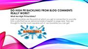 Do High PR Backlinks From Blog| high pr dofollow blog commenting sites