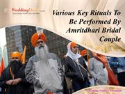 Various Key Rituals To Be Performed By Amritdhari Bridal Couple