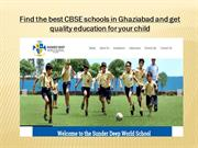 Find the best CBSE schools in Ghaziabad and get quality education for