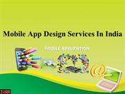 Mobile App Design Services In India